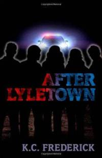 after-lyletown-k-c-frederick-hardcover-cover-art